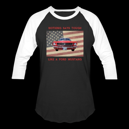 Mustang Tough - Baseball T-Shirt