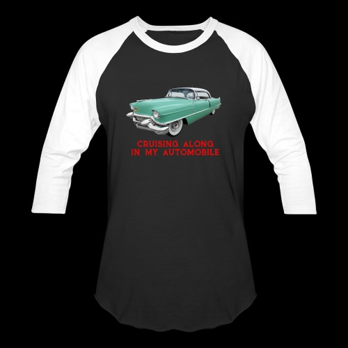 CRUISING ALONG - Baseball T-Shirt