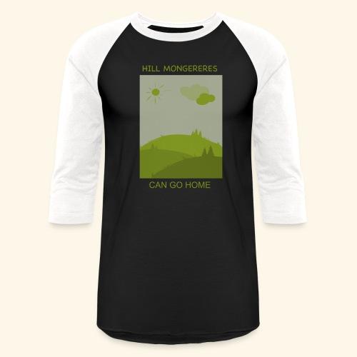 Hill mongereres - Baseball T-Shirt