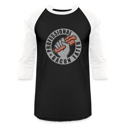 Professional Bacon Eater - Baseball T-Shirt