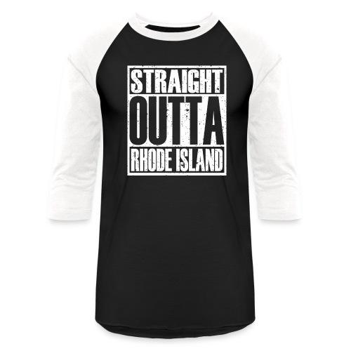 Straight Outta Rhode Island - Baseball T-Shirt