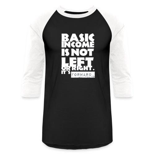 BI is not left or right all white - Unisex Baseball T-Shirt