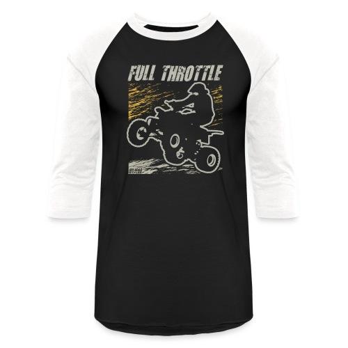ATV Quad Full Throttle - Baseball T-Shirt