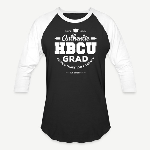 Authentic HBCU Grad - Unisex Baseball T-Shirt