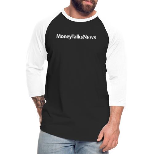 Money Talks News Logo - White - Unisex Baseball T-Shirt