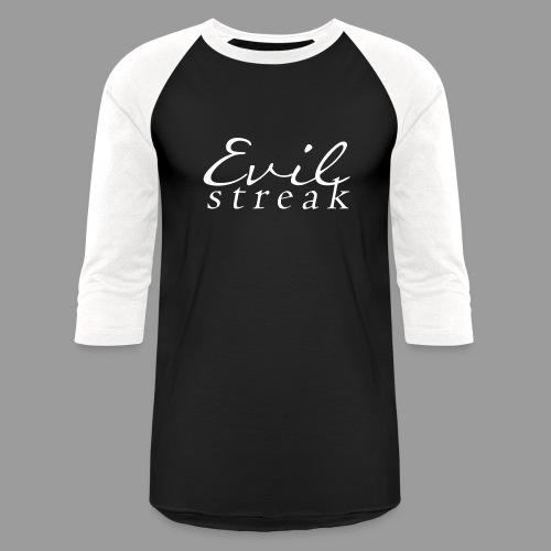 Evil Streak - Baseball T-Shirt