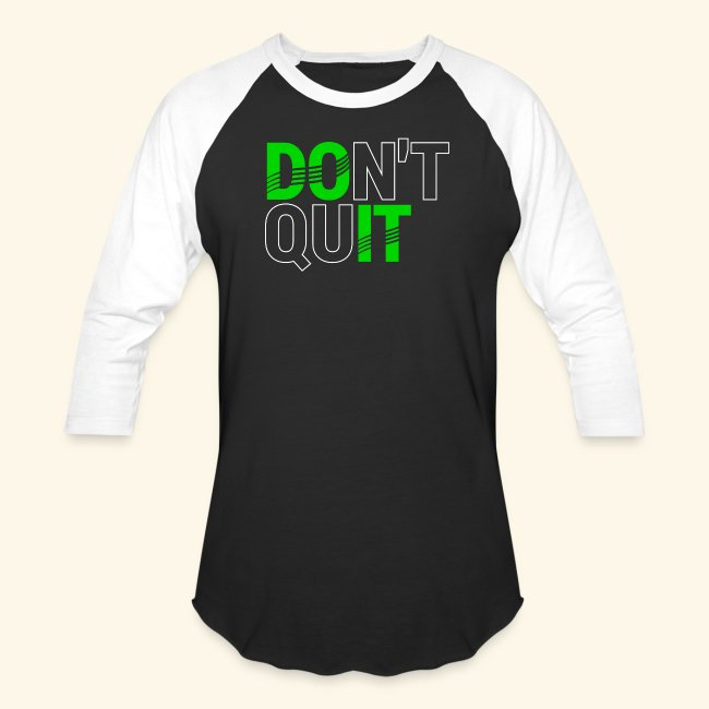 DON'T QUIT #4