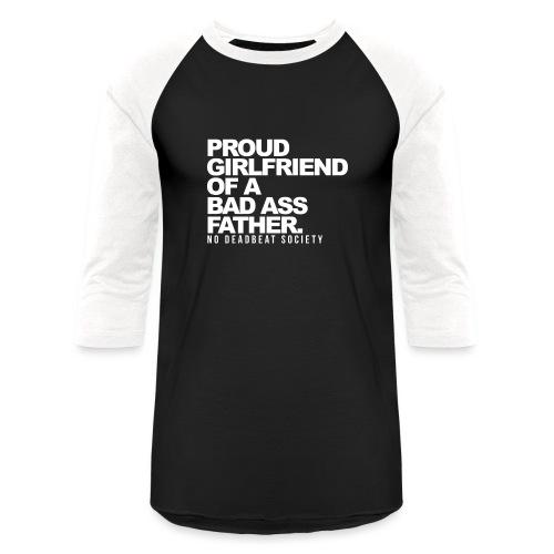 Proud Girlfriend To A Great Father - Unisex Baseball T-Shirt