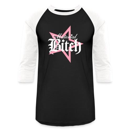 Material Bitch Logo - Baseball T-Shirt