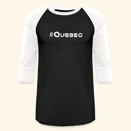 québec doux - T-shirt de baseball unisexe