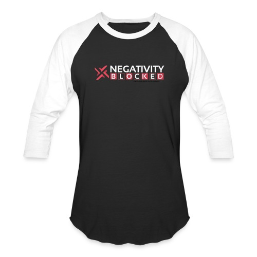 negativity blocked final file png - Baseball T-Shirt
