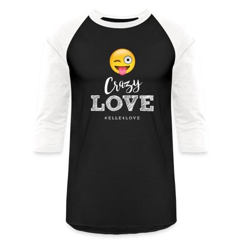Crazy Love - Unisex Baseball T-Shirt