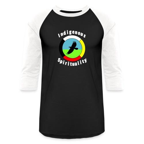 Indigenousspriituality - Unisex Baseball T-Shirt