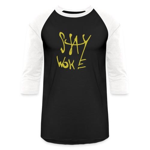 Stay Woke Hobag Knowledge. - Baseball T-Shirt