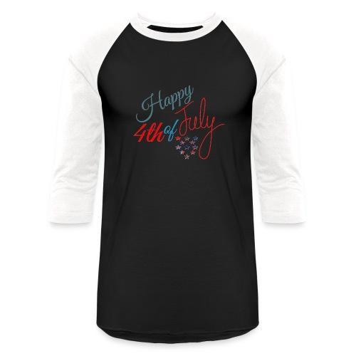 Happy 4th of July - Unisex Baseball T-Shirt