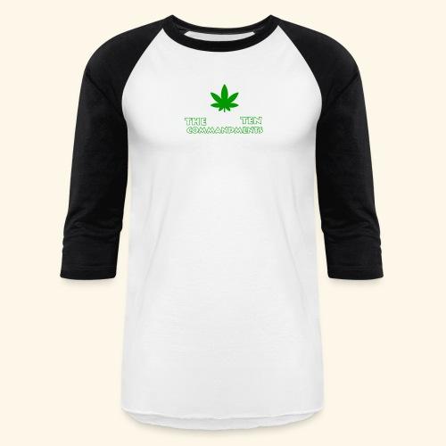 The Ten Commandments of cannabis - Baseball T-Shirt