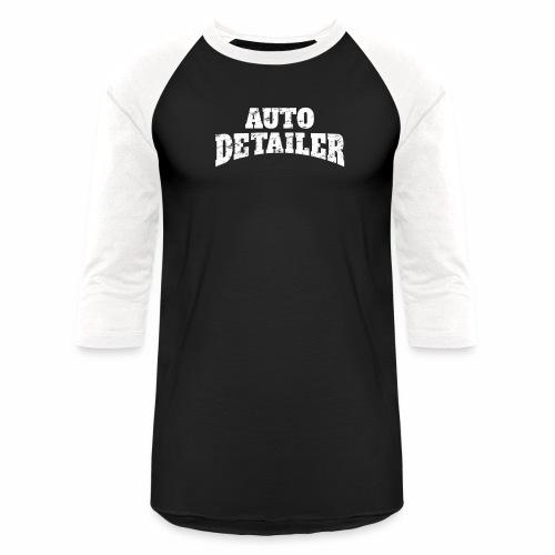 AUTO DETAILER SHIRT   CAR DETAILING - Baseball T-Shirt