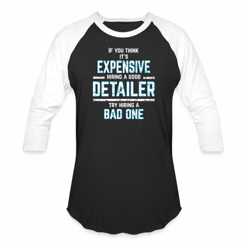 AUTO DETAILER SHIRT | CAR DETAILING - Baseball T-Shirt