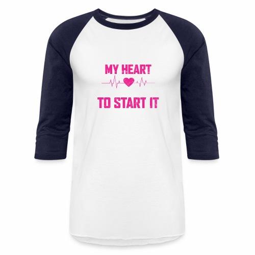 CUTE ENOUGH TO STOP MY HEART SMART ENOUGH TO START - Baseball T-Shirt