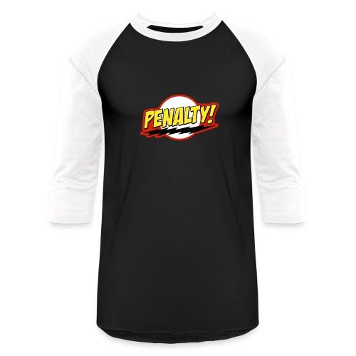 Penalty! - Unisex Baseball T-Shirt