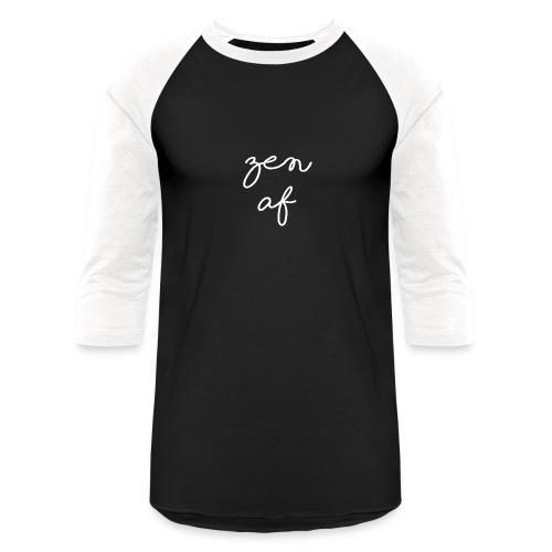 Zen AF Script - Unisex Baseball T-Shirt