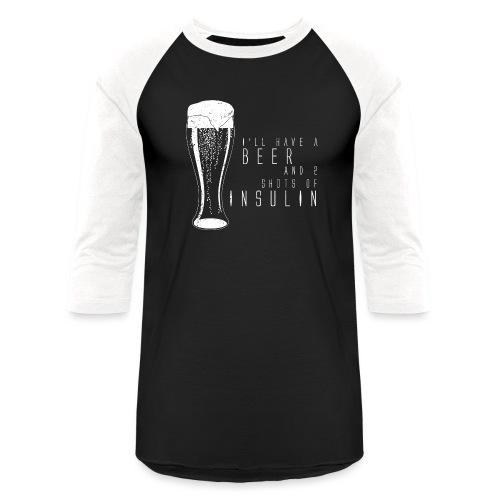 Beer and 2 Shots - Baseball T-Shirt