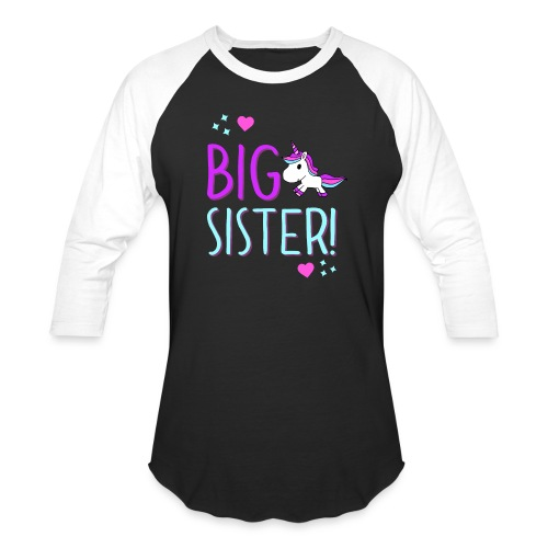 Big Sister Unicorn Design! - Unisex Baseball T-Shirt