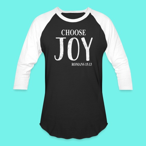 Cristian Inspirational Shirt, Choose Joy, Romans - Baseball T-Shirt