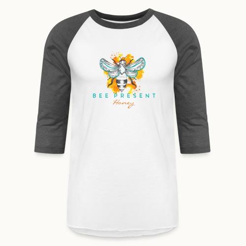Bee Present Honey Tee - Unisex Baseball T-Shirt
