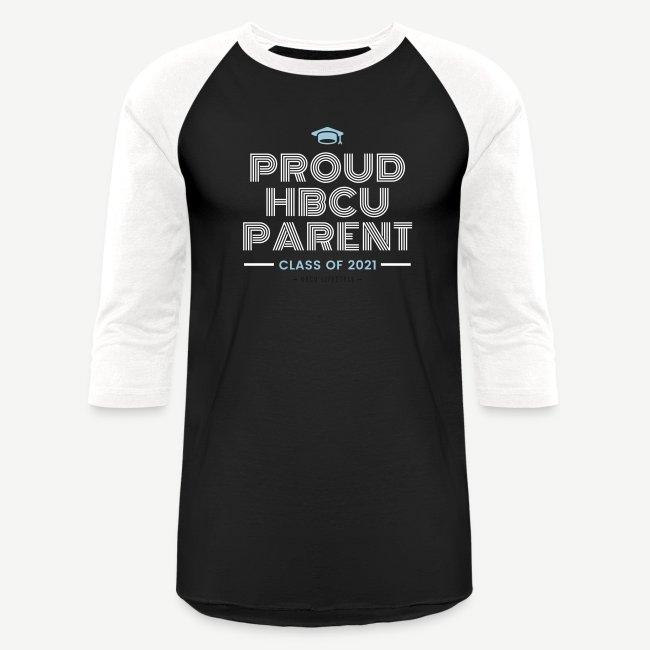 Proud HBCU Parent - Class of 2021
