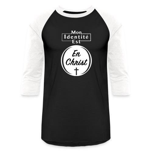 Mon Identité est En Christ - T-shirt de baseball unisexe