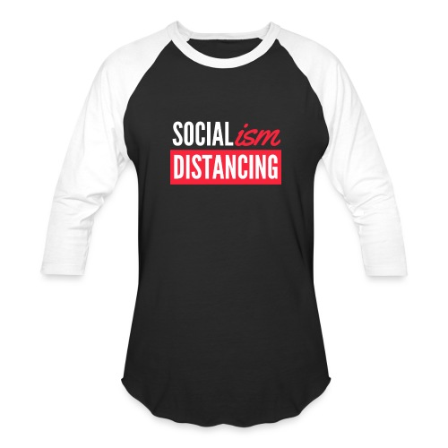 SOCIALism DISTANCING - Unisex Baseball T-Shirt