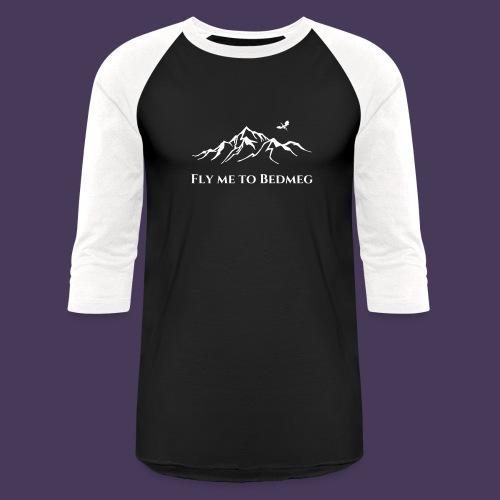 Fly Me to Bedmeg (white) - Unisex Baseball T-Shirt