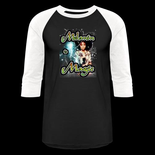 melanin is magic - Baseball T-Shirt