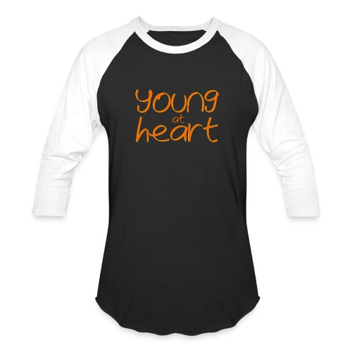 young at heart - Baseball T-Shirt