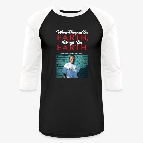 Damn Quote - Baseball T-Shirt
