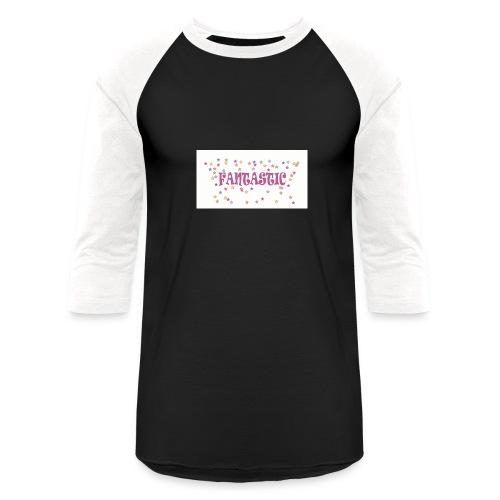 Fantastic - Baseball T-Shirt