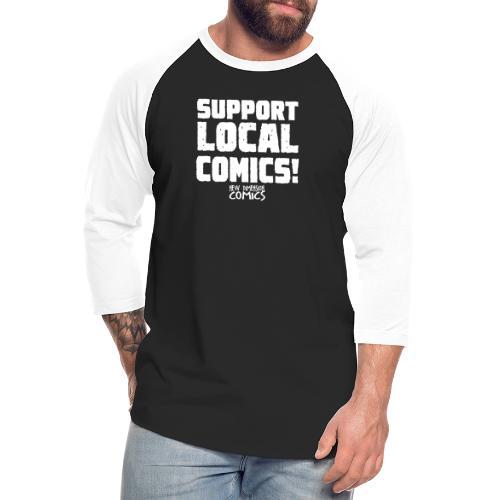 SUPPORT LOCALCOMICS! - Unisex Baseball T-Shirt