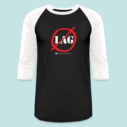 No Lag (white) - Baseball T-Shirt