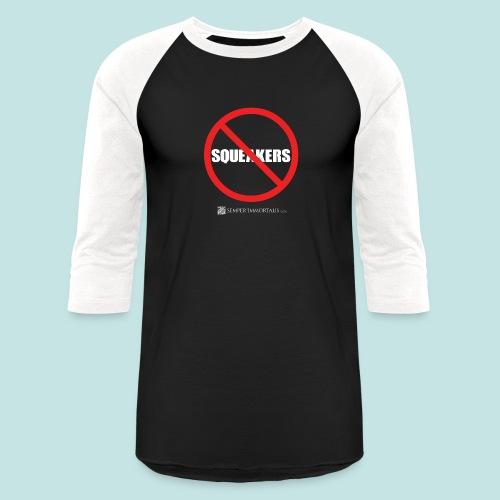 No Squeakers (white) - Baseball T-Shirt
