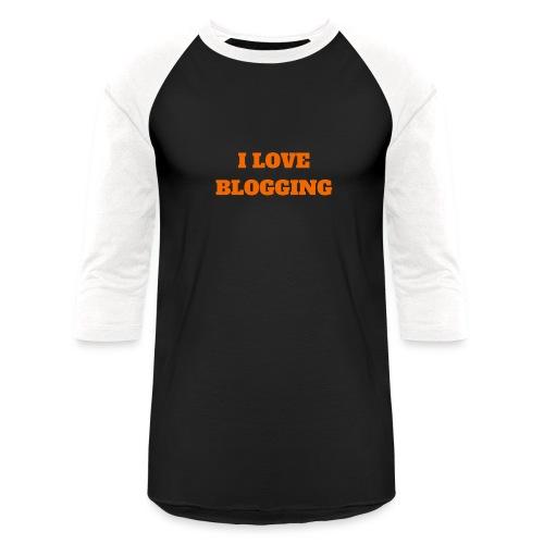 iloveblogging - Baseball T-Shirt