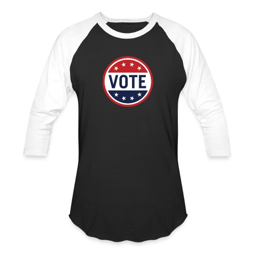 Vote Red, White and Blue with Stars - Unisex Baseball T-Shirt