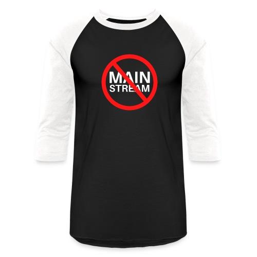 Anti Mainstream, No Mainstream Symbol - Unisex Baseball T-Shirt