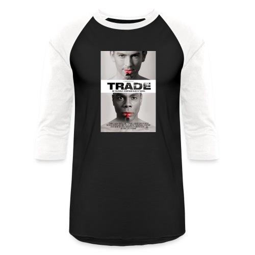 TRADE the movie poster - Unisex Baseball T-Shirt