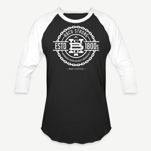 HBCU Strong - Unisex Baseball T-Shirt