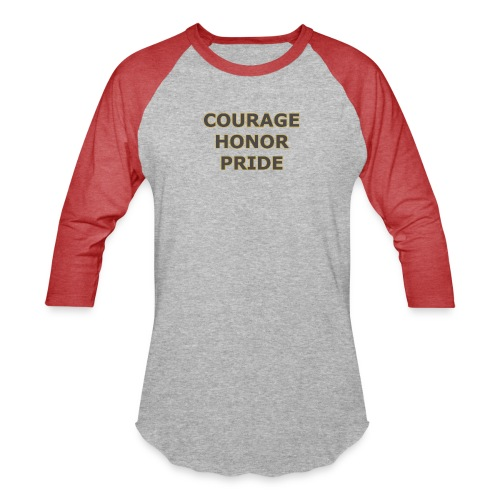 courage honor pride - Baseball T-Shirt