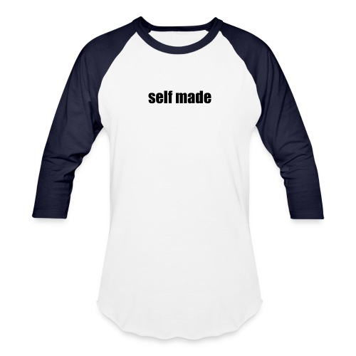 self made tee - Baseball T-Shirt