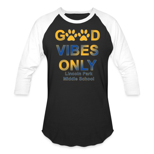 Good Vibes Only - Unisex Baseball T-Shirt
