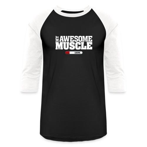 My Awesome Muscle - Baseball T-Shirt