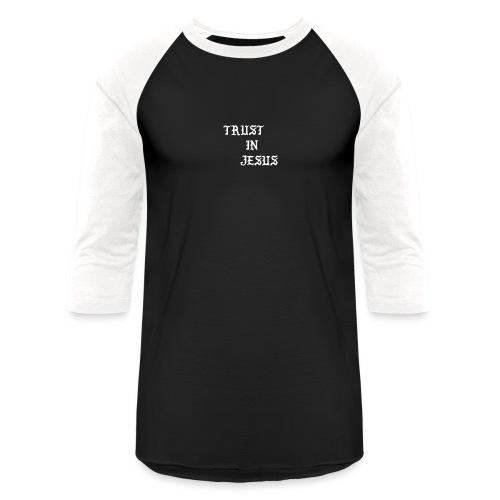 Trust In Jesus Hoodie - Unisex Baseball T-Shirt